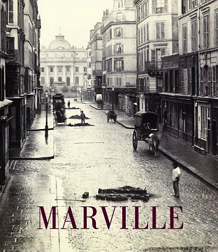 Charles Marville: Photographer of Paris